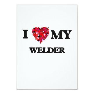 "I love my Welder 5"" X 7"" Invitation Card"