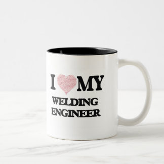 I love my Welding Engineer (Heart Made from Words) Two-Tone Mug