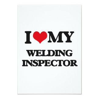 "I love my Welding Inspector 5"" X 7"" Invitation Card"