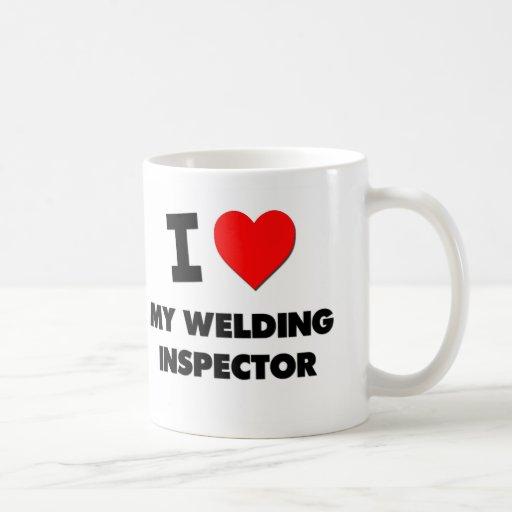 I love My Welding Inspector Coffee Mugs