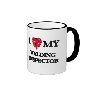 I love my Welding Inspector Ringer Mug