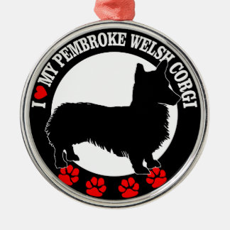 i love my welsh corgi metal ornament