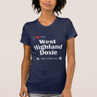 I Love My West Highland Doxie (Male Dog) Tee Shirt