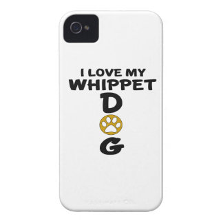 I Love My Whippet Dog Designs Case-Mate iPhone 4 Cases