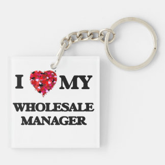 I love my Wholesale Manager Double-Sided Square Acrylic Keychain