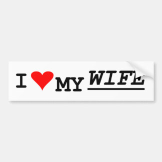 i love my wife bumper sticker