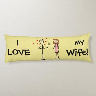 I LOVE My Wife Fun Body Pillow
