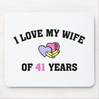 I love my wife of 41 years mouse pad
