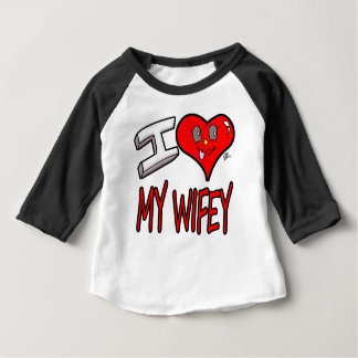 I Love My Wifey Baby T-Shirt