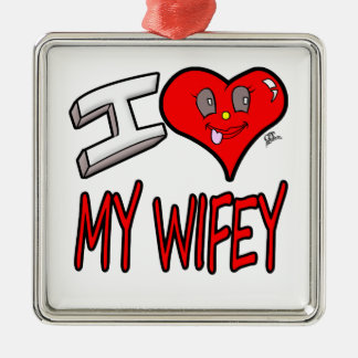 I Love My Wifey Metal Ornament