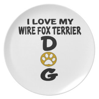 I Love My Wire Fox Terrier Dog Designs Party Plates