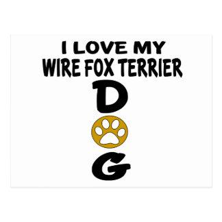 I Love My Wire Fox Terrier Dog Designs Postcard