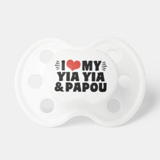 I Love My Yia Yia and Papou Pacifiers