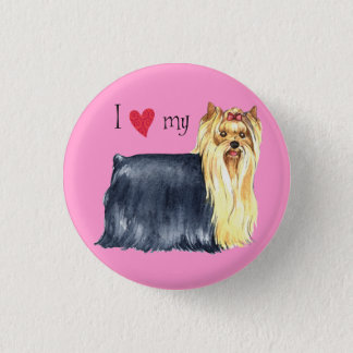 I Love my Yorkie 1 Inch Round Button