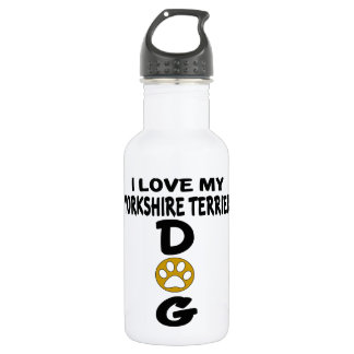 I Love My Yorkshire Terrier Dog Designs 532 Ml Water Bottle