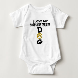 I Love My Yorkshire Terrier Dog Designs Baby Bodysuit