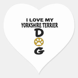I Love My Yorkshire Terrier Dog Designs Heart Sticker
