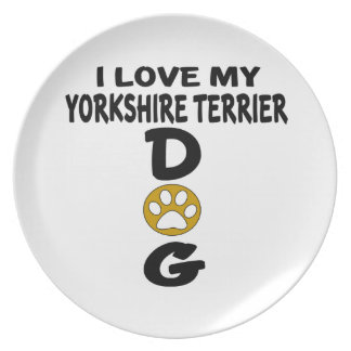 I Love My Yorkshire Terrier Dog Designs Plates