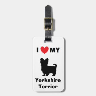 """""""I Love My Yorkshire Terrier"""" Luggage Tag"""