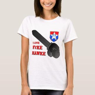 I Love Myke Hawke T-Shirt