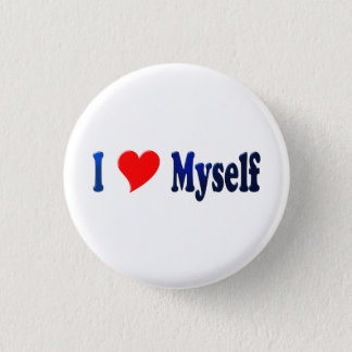 I Love Myself 1 Inch Round Button