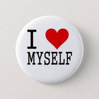 I Love Myself 2 Inch Round Button