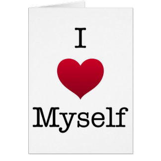i love myself card
