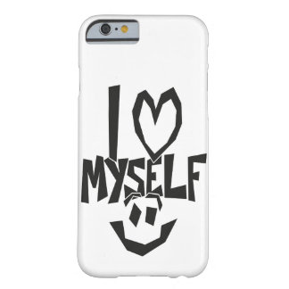 I love myself Smiley Barely There iPhone 6 Case