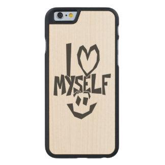 I love myself Smiley Carved® Maple iPhone 6 Slim Case