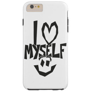 I love myself Smiley Tough iPhone 6 Plus Case