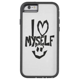 I love myself Smiley Tough Xtreme iPhone 6 Case