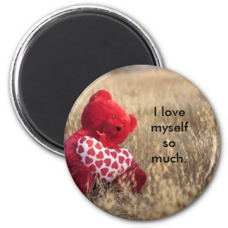 I love myself so much. magnet