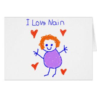 I Love Nain Card