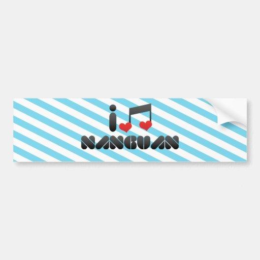 I Love Nanguan Bumper Stickers