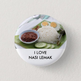 I love Nasi Lemak 1 Inch Round Button