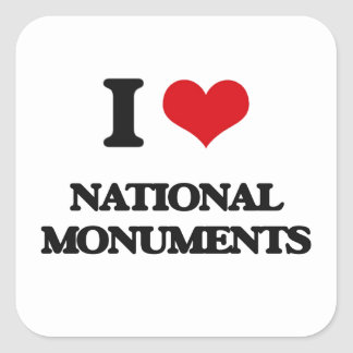 I Love National Monuments Square Stickers