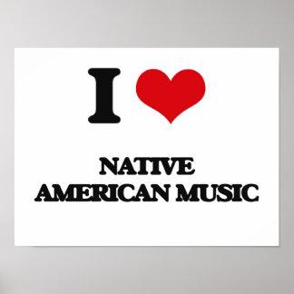 I Love NATIVE AMERICAN MUSIC Print