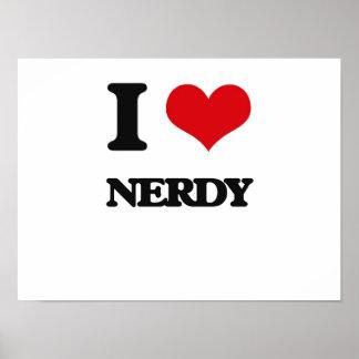 I Love Nerdy Poster
