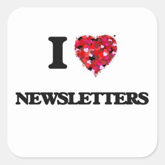 I Love Newsletters Square Sticker