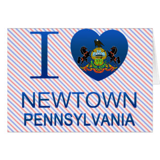 I Love Newtown, PA Card