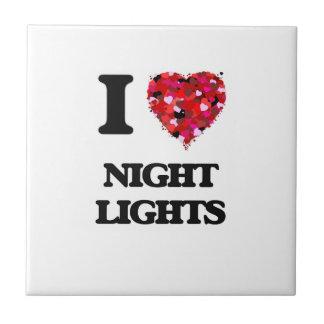 I Love Night Lights Ceramic Tile