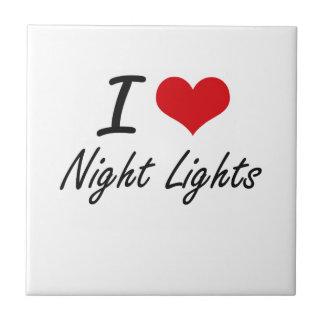 I Love Night Lights Tile
