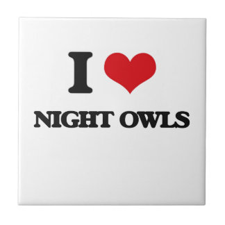 I Love Night Owls Ceramic Tile