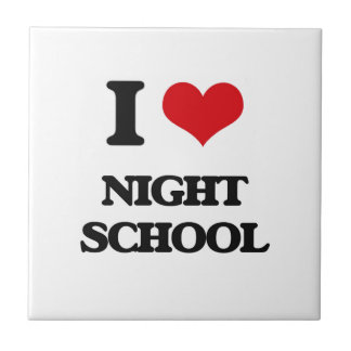I Love Night School Tiles