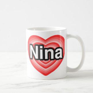 I love Nina. I love you Nina. Heart Coffee Mug