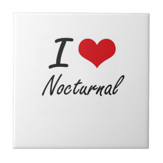 I Love Nocturnal Ceramic Tiles