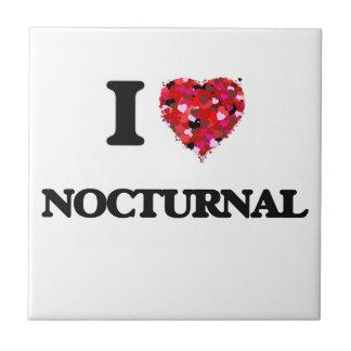 I Love Nocturnal Tile