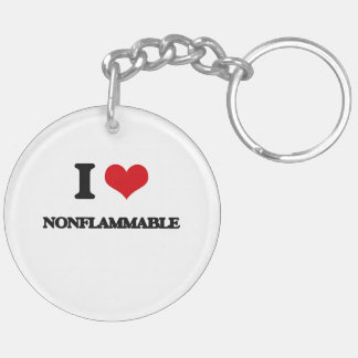 I Love Nonflammable Keychains