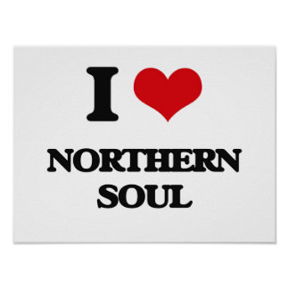 I Love NORTHERN SOUL Poster