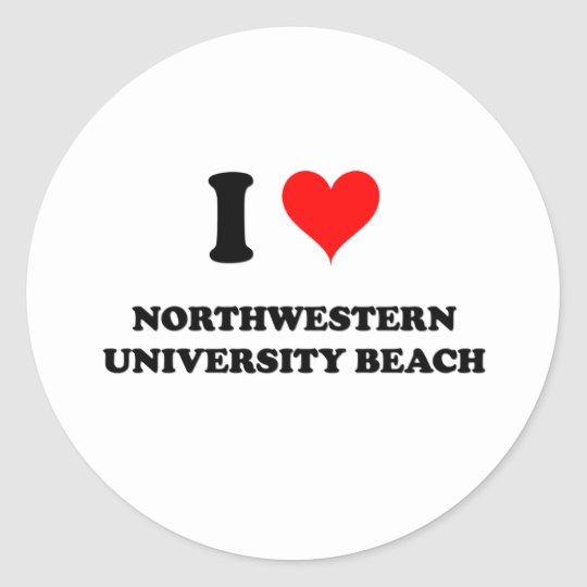 I Love Northwestern University Beach Illinois Classic Round Sticker